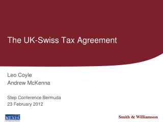 The UK-Swiss Tax Agreement