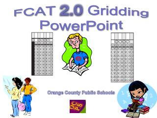 FCAT  2.0  Gridding PowerPoint