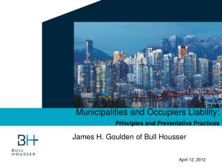 Municipalities and Occupiers Liability: Principles and Preventative Practices