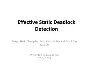 Effective Static Deadlock Detection
