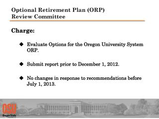 Optional Retirement Plan (ORP)  Review Committee