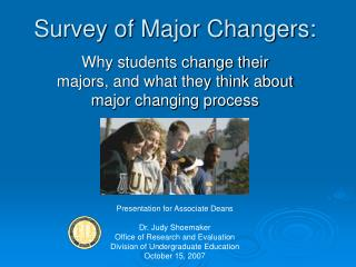 Survey of Major Changers: