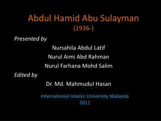 Abdul Hamid Abu Sulayman (1936-)