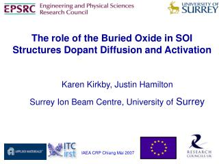 Karen Kirkby, Justin Hamilton Surrey Ion Beam Centre, University of  Surrey