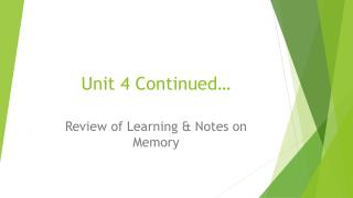 Unit 4 Continued…
