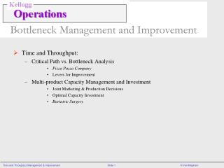 Bottleneck Management and Improvement