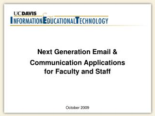 Next Generation Email & Communication Applications for Faculty and Staff