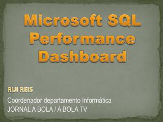 Microsoft SQL Performance Dashboard