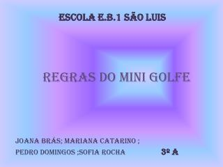 Regras do Mini Golfe