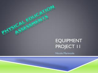 Equipment Project 11