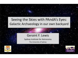 Seeing the Skies with  PAndA's  Eyes: Galactic  Archaeology in our own backyard