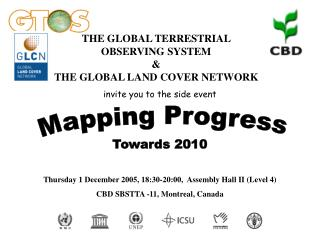THE GLOBAL TERRESTRIAL   OBSERVING SYSTEM &  THE GLOBAL LAND COVER NETWORK