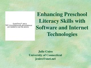 Enhancing Preschool Literacy Skills with Software and Internet Technologies