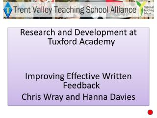 Research and Development at  Tuxford  Academy Improving Effective Written Feedback