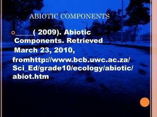 ABIOTIC COMPONENTS