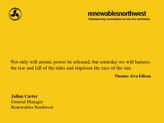 Julian Carter General Manager Renewables Northwest