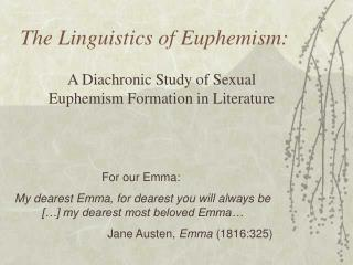 The Linguistics of Euphemism: