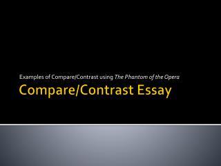 Compare/Contrast Essay