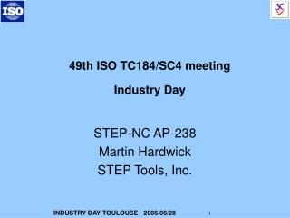 49th ISO TC184/SC4 meeting Industry Day