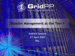 Disaster Management at the Tier-1