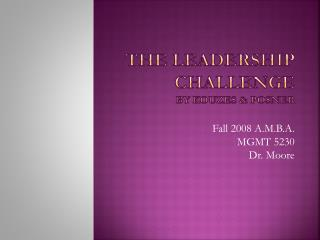 The Leadership Challenge By  Kouzes  & Posner