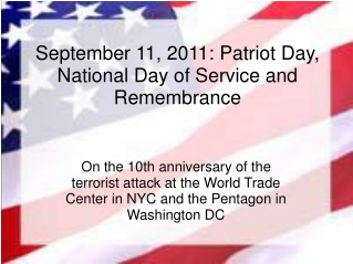 September 11, 2011: Patriot Day, National Day of Service and Remembrance