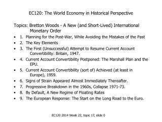 EC120: The World Economy in Historical Perspective