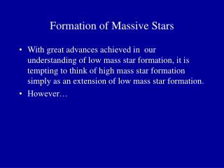 Formation of Massive Stars