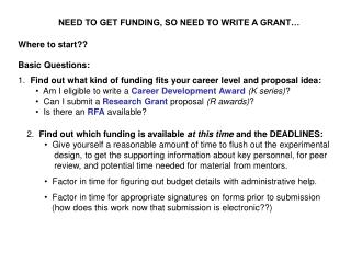 NEED TO GET FUNDING, SO NEED TO WRITE A GRANT…
