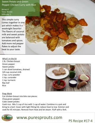Sweet Potato and Green    Pepper Chicken Curry with Rice    Serves 4      Time: 30 min