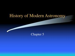 History of Modern Astronomy
