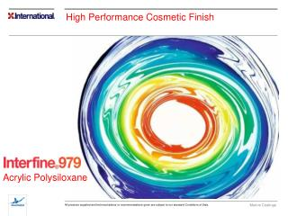 High Performance Cosmetic Finish