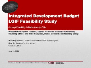 Integrated Development Budget  LGIF Feasibility Study Concept Feasibility in Butler County, Ohio