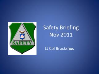 Safety Briefing Nov 2011