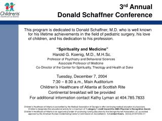 3 rd  Annual  Donald Schaffner Conference