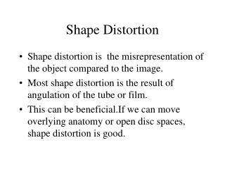 Shape Distortion