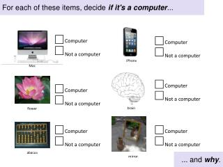 For each of these items, decide  if it's a computer ...