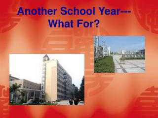 Another School Year--- What For?