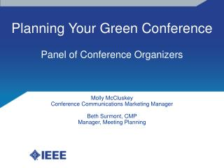 Planning Your Green Conference Panel of Conference Organizers
