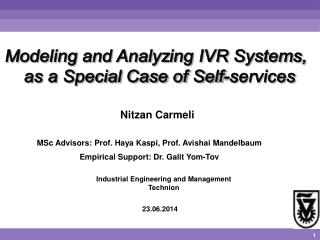 Modeling and Analyzing IVR Systems,  as a Special Case of Self-services