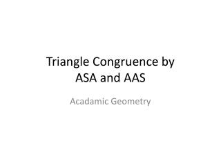 Triangle Congruence by ASA and AAS