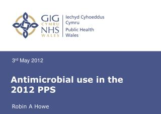 Antimicrobial use in the 2012 PPS