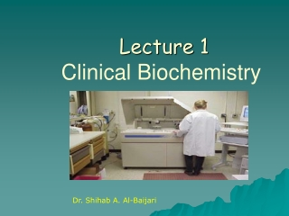 Lecture 1 Clinical Biochemistry