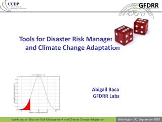 Tools for Disaster Risk Management and  Climate  Change Adaptation