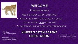 Kindergarten Parent  Orientation