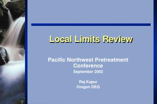 Local Limits Review