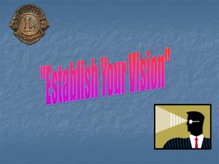"""Establish Your Vision"""