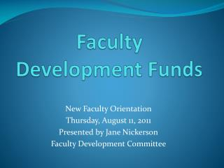 Faculty Development Funds