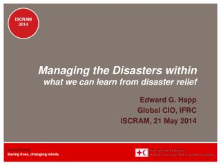 Managing the Disasters  within  what we can learn from disaster relief
