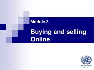 Module 3 Buying and selling Online
